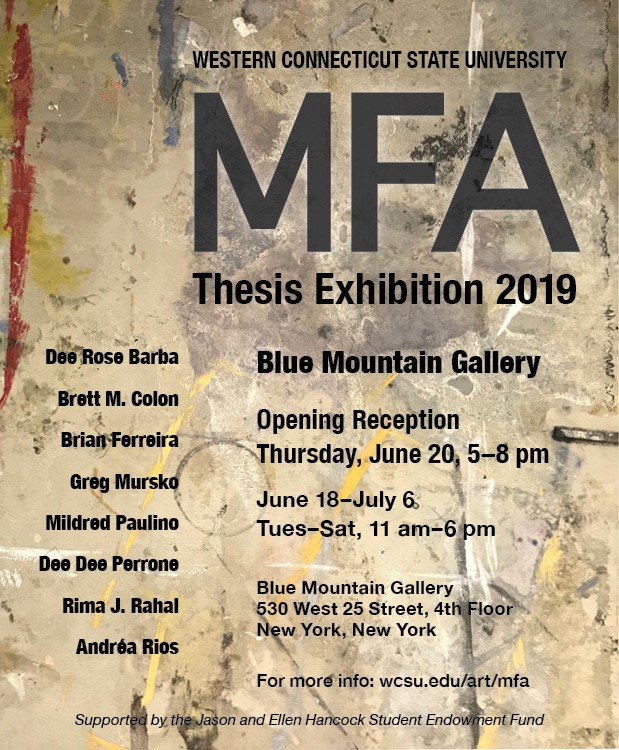 WCSU MFA Thesis Exhibition 2019 at Blue Mountain Gallery