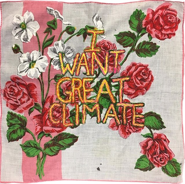 """Embroidery - """"I want Great Climate"""""""