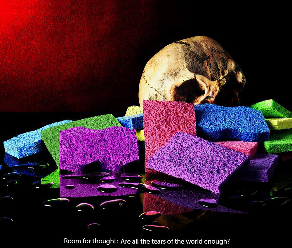 Room for thought: Are all the tears of the world enough?  a scull on a pile of colored sponges against a red background and a black table with pools of water