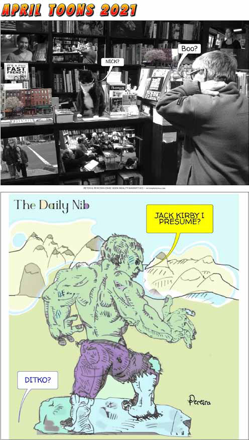 """2 cartoons. The top is a photo of a book store with a cat on the counter saying """"Nick?' and man in the store scrtaching his neck, wearing a fleece jacket saying """"Boo""""? Below a image of a drawn Hulk in front of some mountains asking """"Jack Kirby I presume?"""""""